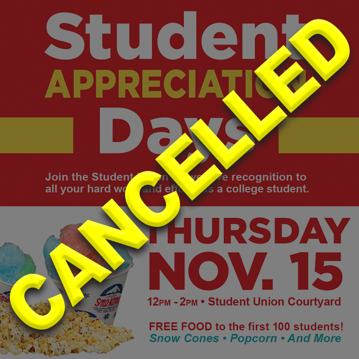 The Student Union will be offering FREE Food to the first 100 students that come to the Student Union Courtyard on Thursday, Nov. 15 from Noon - 2:00pm. There will be FREE popcorn, snow cones and more!